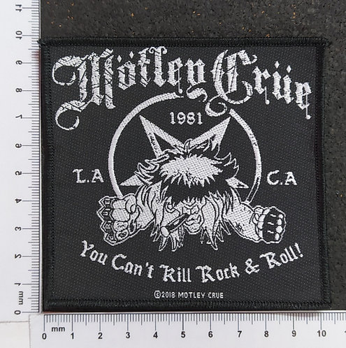 MOTLEY CRUE - YOU CAN´T KILL ROCK & ROLL WOVEN PATCH
