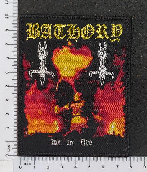BATHORY - DIE IN FIRE WOVEN PATCH