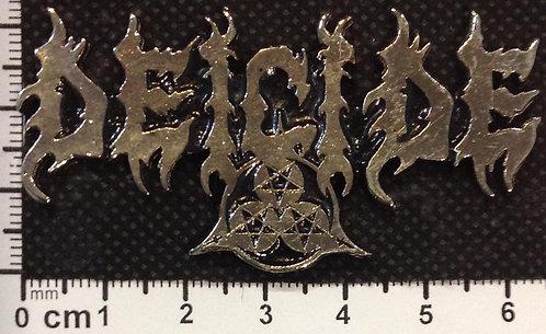 DEICIDE -  Metal Pin