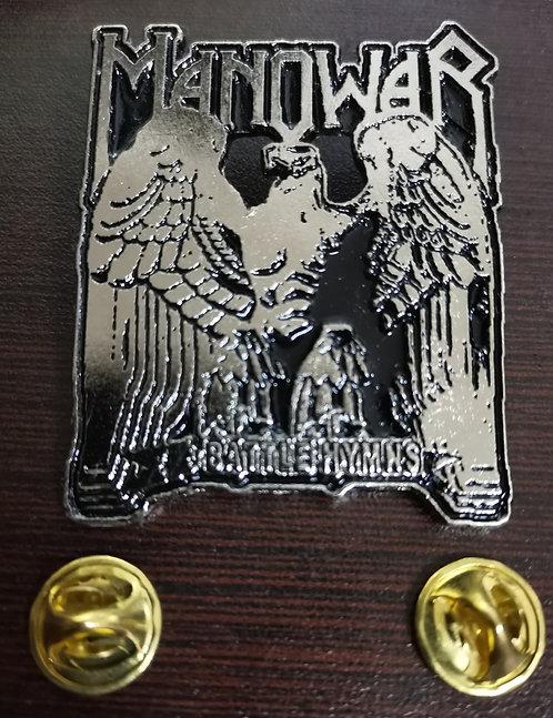 Manowar - BATTLE HYMNS  Metal Pin