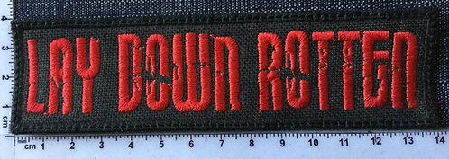 LAY DOWN ROTTEN- LOGO EMBROIDERED PATCH