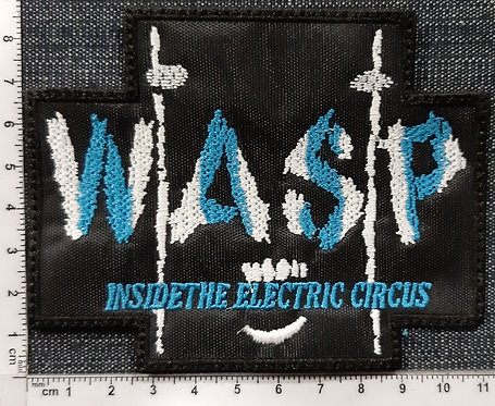 WASP - INSIDE THE ELECTEIC CIRCUS patch
