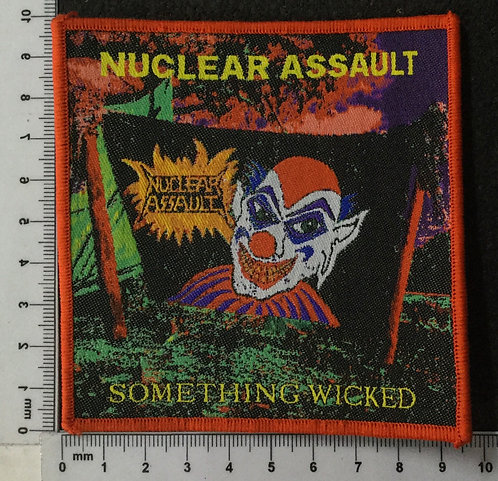 NUCLEAR ASSAULT - SOMETHING WICKED WOVEN PATCH