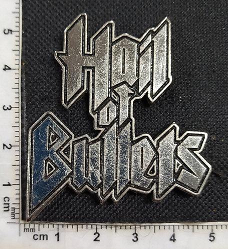 HAIL OF BULLETS - LOGO METAL PIN