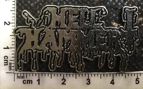 HELL HAMMER - LOGO METAL PIN