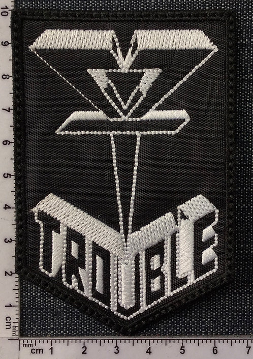 TROUBLE - WHITE LOGO EMBROIDERED PATCH