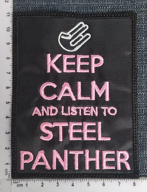 STEEL PANTHER - KEEP CALM EMBROIDERED PATCH
