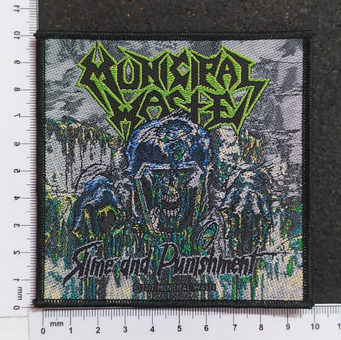 MUNICIPAL WASTE - RIME AND PUNISHMENT WOVEN PATCH