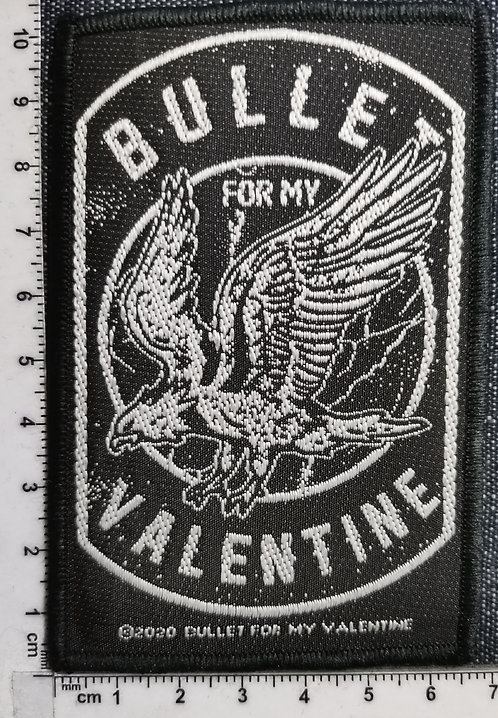 BULLE FOR MY VALENTINE - Eagle Woven Patch