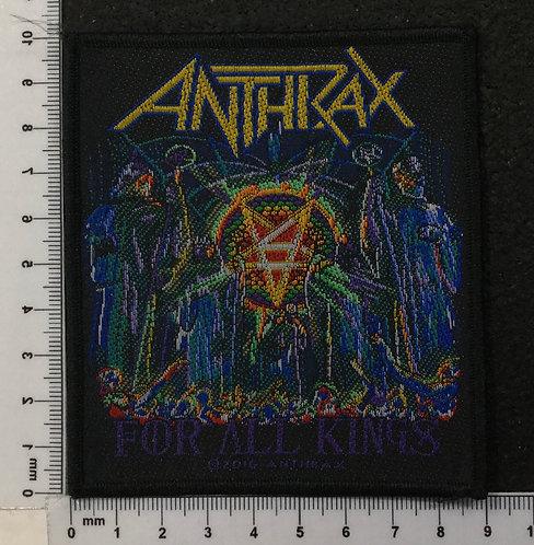 ANTHRAX - FOR ALL KINGS WOVEN PATCH