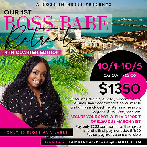 Boss Babe Retreat Deposit