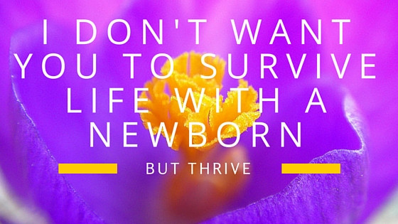 Surviving with a newborn