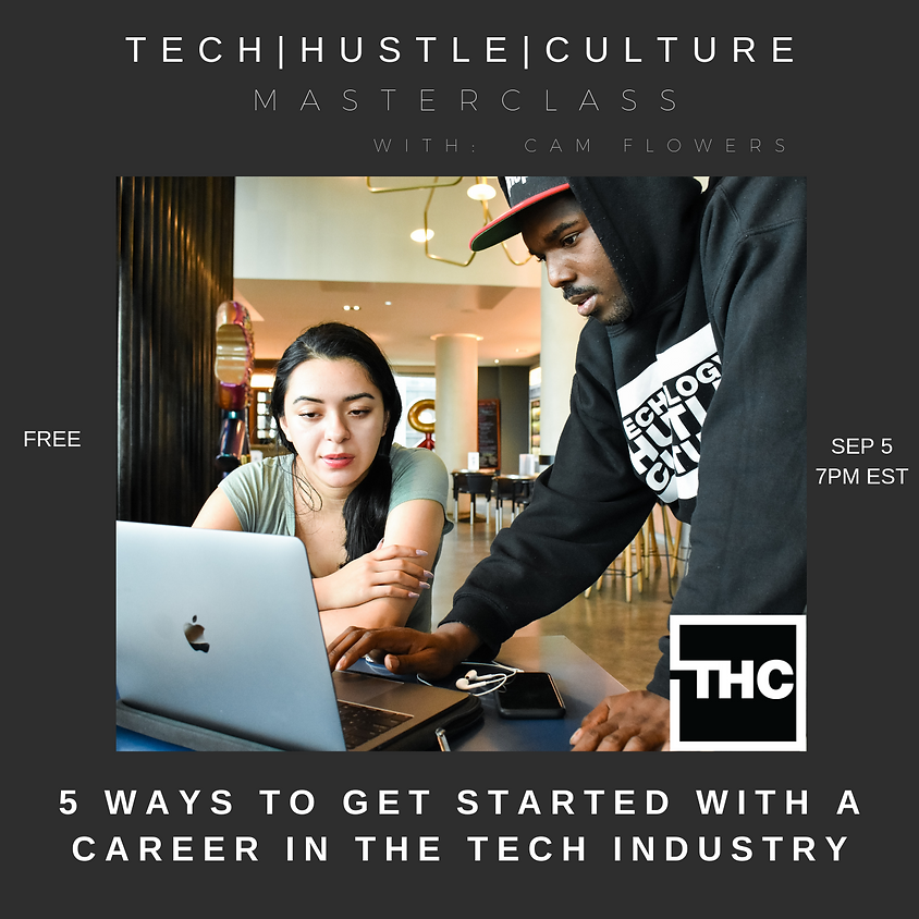 [Masterclass] 5 Ways to Get Started with a Career in the Tech Industry