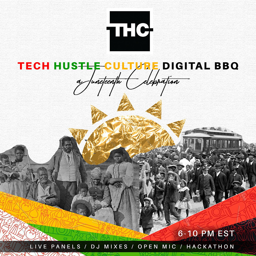 TECH | HUSTLE | CULTURE JUNETEENTH BBQ