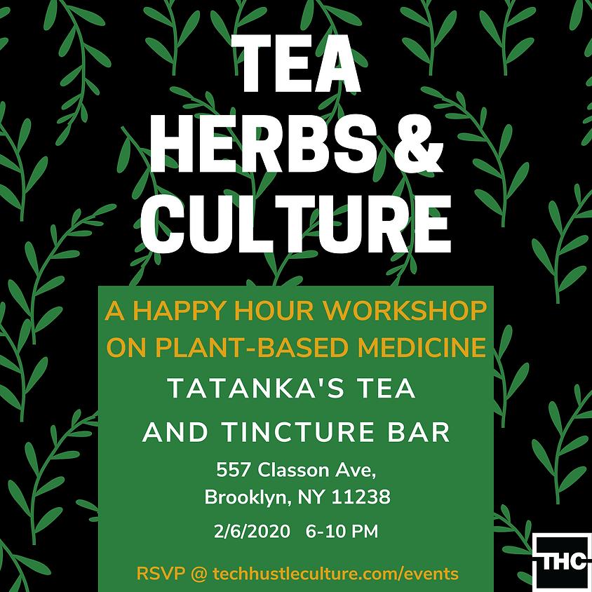 Tea, Herbs & Culture