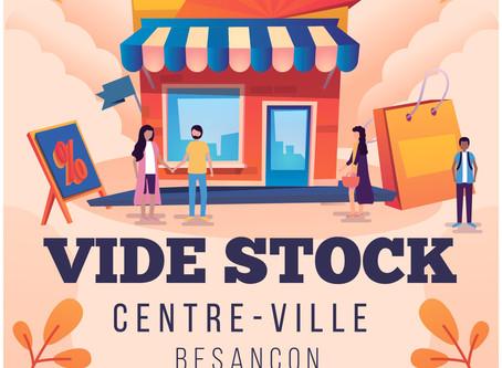 LE VIDE STOCK des commerçants du Centre-Ville !