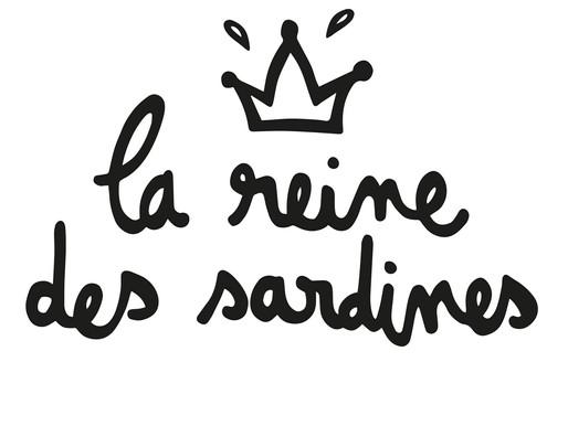 LA REINE DES SARDINES
