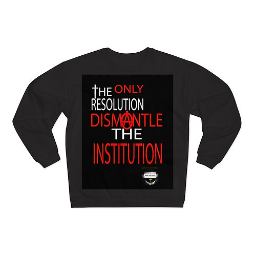 Unisex Bass The Beast Dismantle The Institiution Crew Neck Sweatshirt