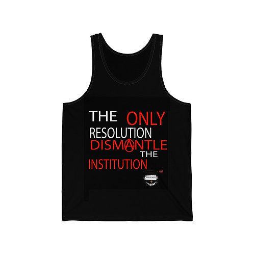 Dismantle The Institution Unisex Jersey Tank