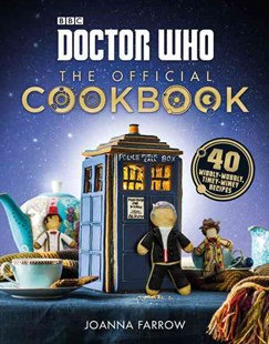 Doctor Who The Official Cook Book