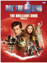 Dr Who The Brilliant Book 2011