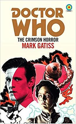 Dr Who The Crimson Horror Novelisation