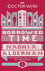 Dr Who Borrowed Time Book