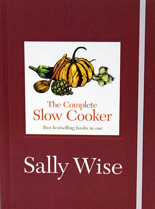 Sally Wise - Complete Slow Cooker