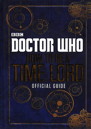 Dr Who How to be a Timelord Book