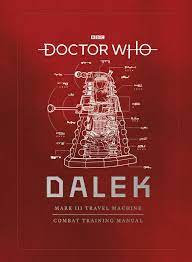 Dr Who Dalek Combat Training Manual