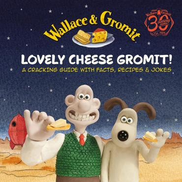 Wallace and Gromit Lovely Cheese Gromit Book