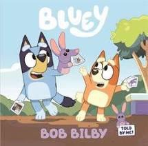 Bluey Bob the Bilby Book