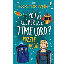 Dr Who - Are you as clever as a Timelord? Puzzle Book