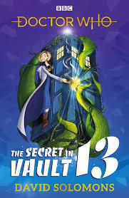 Dr Who - The Secret of Vault 13 Book