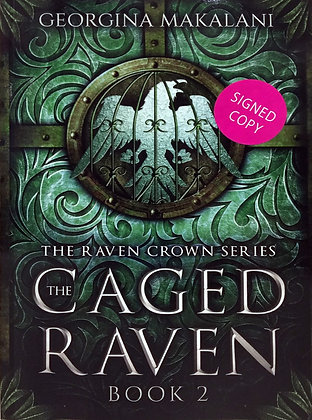 Georgina Makalani - The Raven Crown Series 2 - The Caged Raven