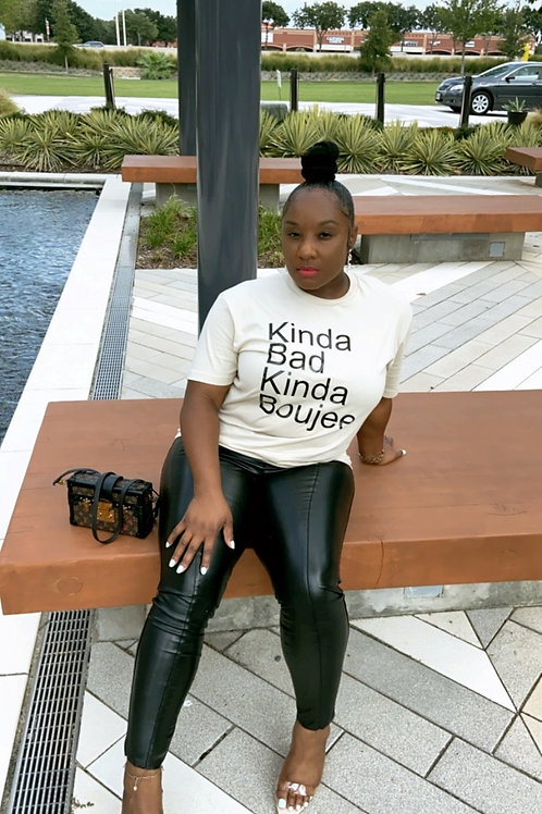 """Kinda Bad Kinda Boujee"""" T-Shirt (Custom Color Women)"""