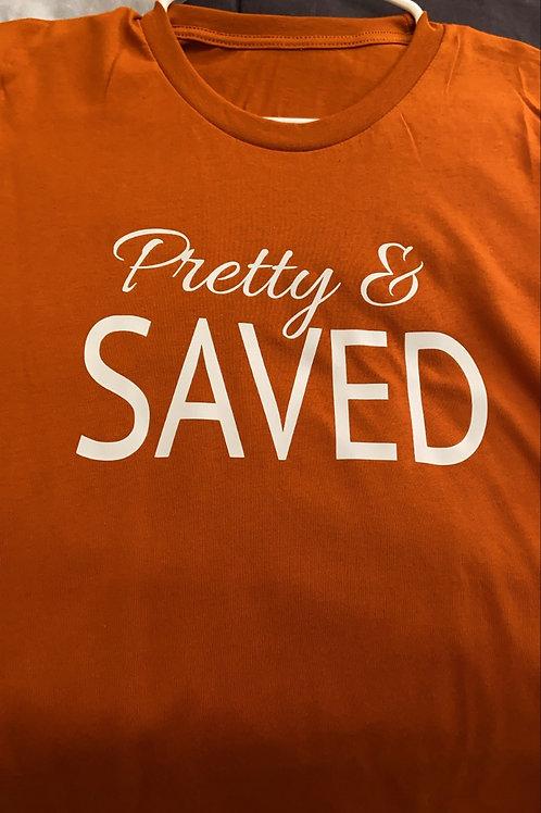 Pretty & Saved ( Christian Tee)