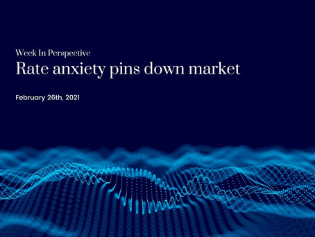 Week In Perspective: Rate anxiety pins down market [26-Feb-21]