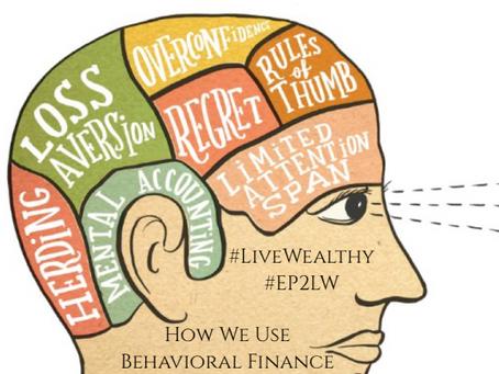 How We Use Behavioral Finance