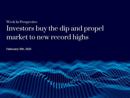 Week In Perspective: Investors buy the dip and propel market to new record highs [05-Feb-21]