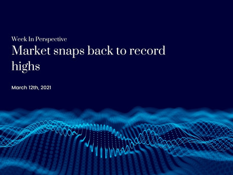 Week In Perspective: Market snaps back to record highs [12-Mar-21]