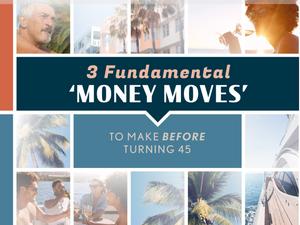 Modern Wealth 3 Fundamental Money Moves