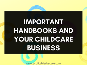 Important handbooks and your childcare business
