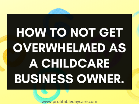 Prevent Childcare Business Owner Burnout By Outsourcing