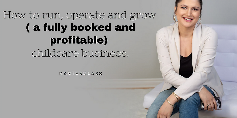 """"""" How to run, operate and grow ( a fully booked and profitable)  childcare business"""""""