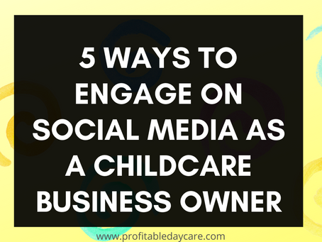5 engaging social media posts for your childcare business.