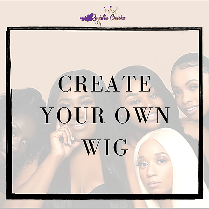 Create Your Own Wig