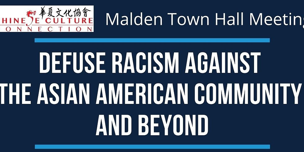 Malden Town Hall Meeting about Defuse Racism Against the Asian American Community and Beyond