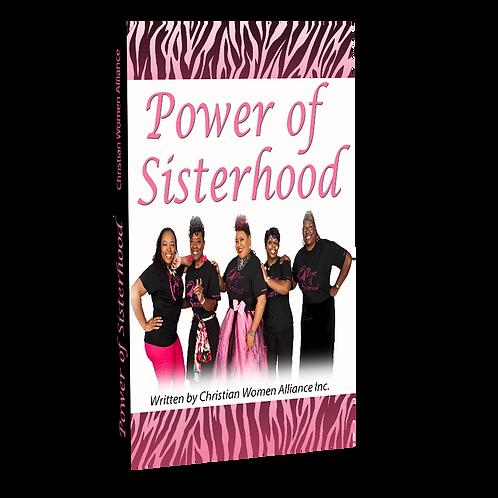 Power of Sisterhood By: Christian Women Alliance Inc.