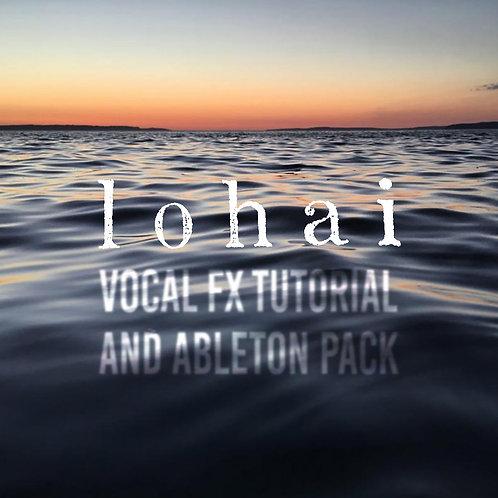 Lohai Vocal FX for Ableton